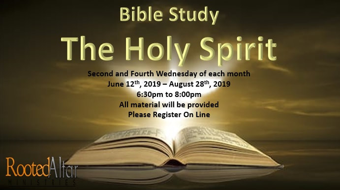 The Holy Spirit Bible Study Rooted Altar Ministries